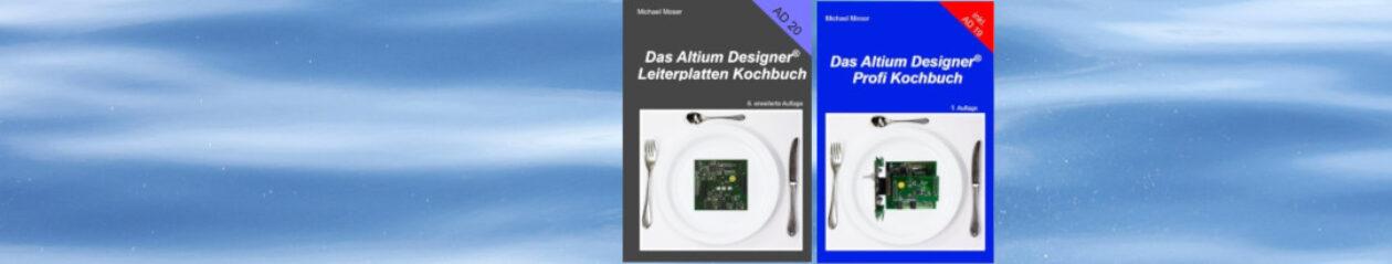 Das Altium Designer Leiterplatten Kochbuch